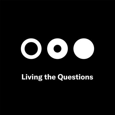 Cover art for Living the Questions: It's really settling in now, the losses large and small