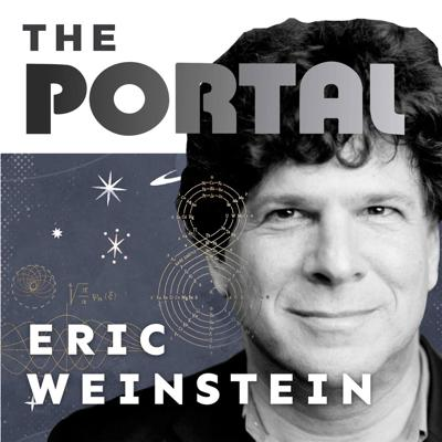 The Portal is an exploration into discovery, including conversations with thought leaders. Host Eric Weinstein, Managing Director of Thiel Capital, brings his unique expertise and diverse roster of guests for a wide range of discussions, including science, culture, business, and capitalism. The show will feature people whose lives demonstrate that portals into what we would normally consider impossible, are indeed possible.Guests include presidential candidate Andrew Yang, NY Times bestselling author Sam Harris, and retired Navy Seal and creator of the hit business podcast Jocko Willink.
