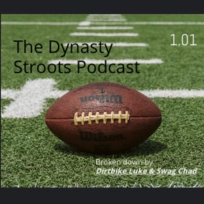 Dynasty Stroots