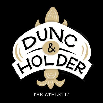Dunc & Holder: A show about New Orleans sports