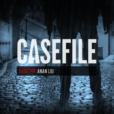Cover art for Case 149: Anan Liu